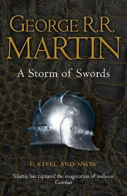 A Storm of Swords Steel and Snow Pt. 1