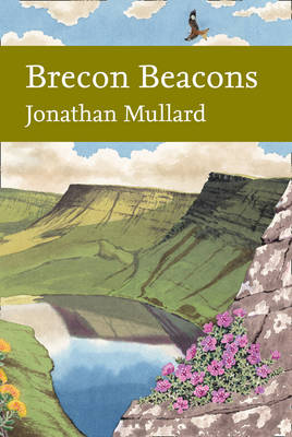 New Naturalist Brecon Beacons