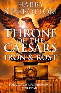 THRONE OF THE CAESARS (1) — IRON AND RUS
