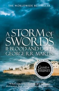 A Song of Ice and Fire (3) - A Storm of Swords: Part 2 Blood and Gold Part 2