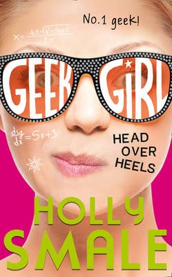 GEEK GIRL (5) — HEAD OVER HEELS