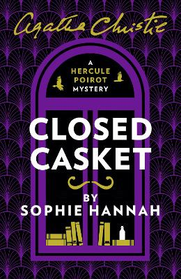 CLOSED CASKET: THE NEW HERCULE POIROT MY