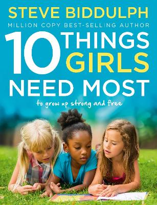 10 THINGS GIRLS NEED MOST: TO GROW UP ST