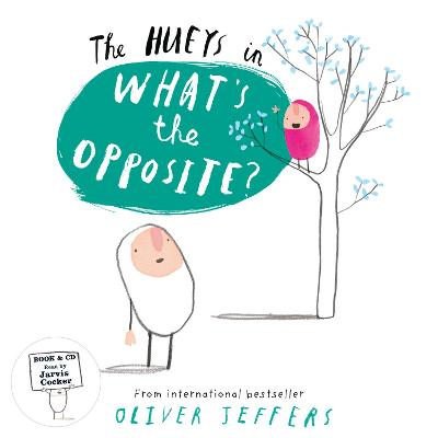 THE HUEYS — WHAT'S THE OPPOSITEx