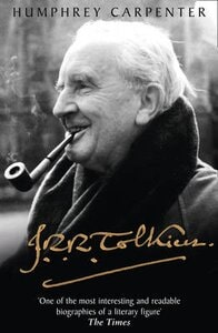 J. R. R. TOLKIEN: THE BIOGRAPHY