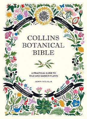 COLLINS BOTANICAL BIBLE: A PRACTICAL GUI