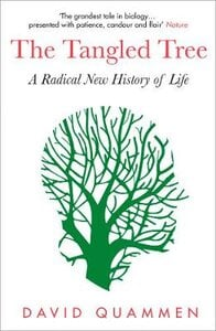 THE TANGLED TREE: A RADICAL NEW HISTORY