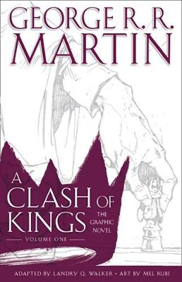 A CLASH OF KINGS: GRAPHIC NOVEL VOL. 1
