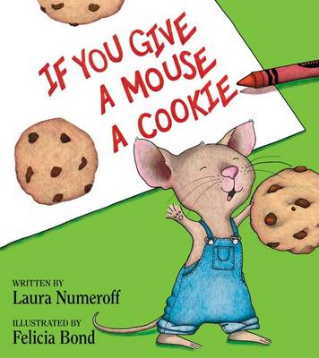 IF YOU GIVE A MOUSE A COOKIE 30TH ED