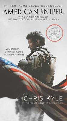 American Sniper [Movie Tie-In Edition]The Autobiography of the Most Lethal Sniper in U.S. Military History