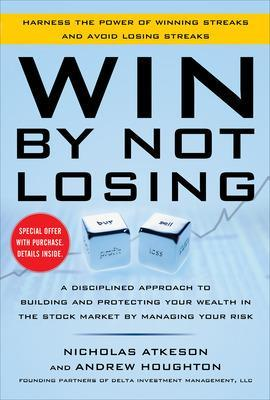 WIN BY NOT LOSING: A DISCIPLINED APPROAC