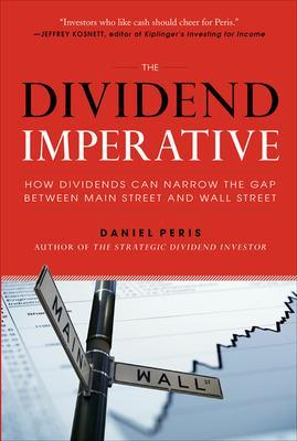 DIVIDEND IMPERATIVE: HOW DIVIDENDS CAN N