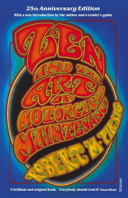 Zen and the Art of Motorcycle Maintenance 25th Anniversary Edition