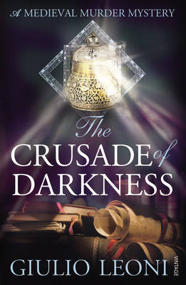 The Crusade of Darkness