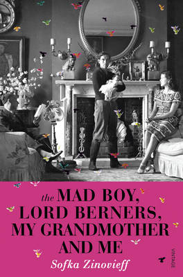 THE MAD BOY, LORD BERNERS, MY GRANDMOTHE