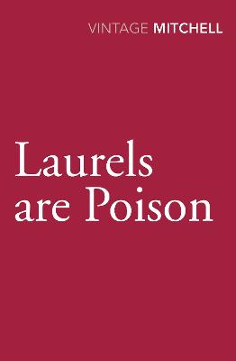 LAURELS ARE POISON