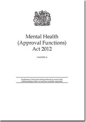 MENTAL HEALTH (APPROVAL FUNCTIONS) ACT 2