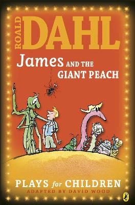 JAMES AND THE GIANT PEACH: A PLAY (R/I)