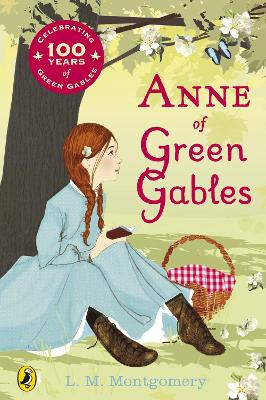 Anne of Green Gables Centenary Edition