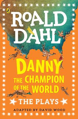 DANNY THE CHAMPION OF THE WORLD: PLAYS F
