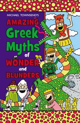 AMAZING GREEK MYTHS OF WONDER