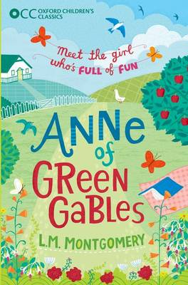 OXFORD CHILDRENS CLASSICS: ANNE OF GREE