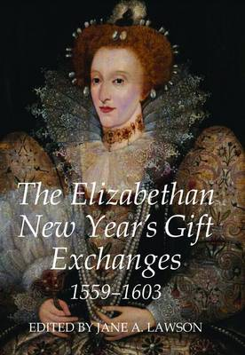 ELIZABETHAN NEW YEARS GIFT EXCHANGES, 1