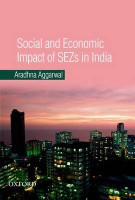 SOCIAL AND ECONOMIC IMPACT OF SEZS IN IN