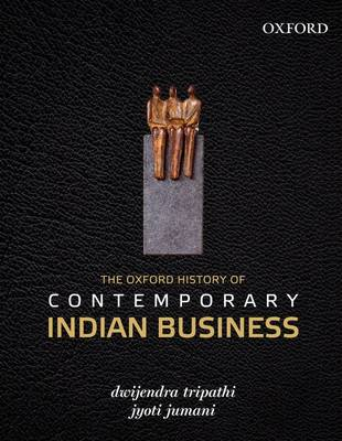 OXFORD HISTORY OF CONTEMPORARY INDIAN BU