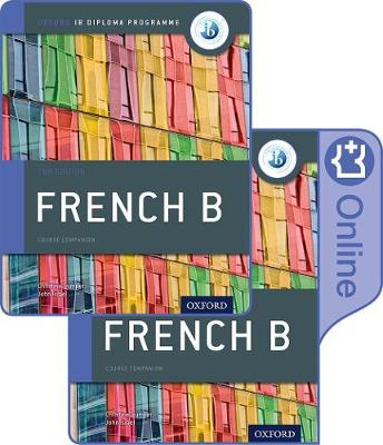 IB FRENCH B COURSE BOOK PACK: OXFORD IB