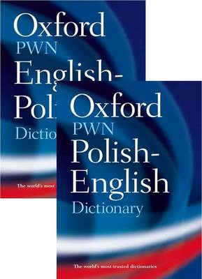 Oxford-PWN Polish-English English-Polish Dictionary