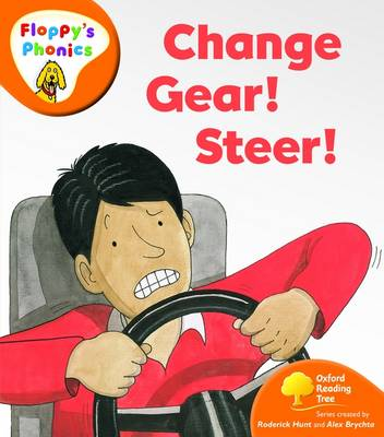 Oxford Reading Tree: Stage 6: Floppy's Phonics: Change Gear! Steer!