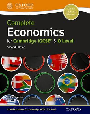 COMPLETE ECONOMICS FOR CAMBRIDGE IGCSE &