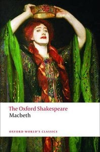 The Oxford Shakespeare: The Tragedy of Macbeth