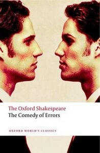 The Oxford Shakespeare: Comedy of Errors
