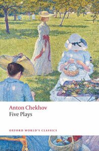 "Five Plays ""Ivanov"", The ""Seagull"", ""Uncle Vanya"", ""Three Sisters"", and The ""Cherry Orchard"""