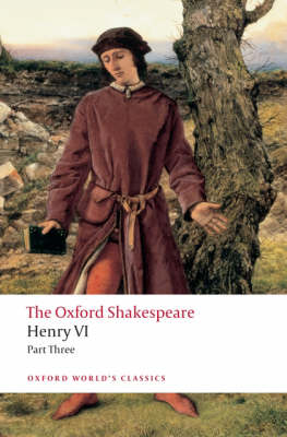 The Oxford Shakespeare: Henry VI, Part III