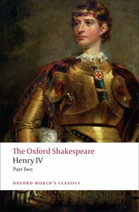 The Oxford Shakespeare: Henry IV, Part II