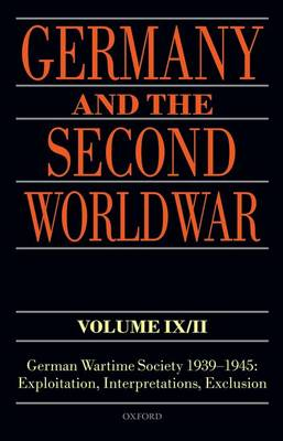 GERMANY AND THE SECOND WORLD WAR VOLUME
