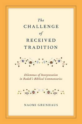 CHALLENGE OF RECEIVED TRADITION
