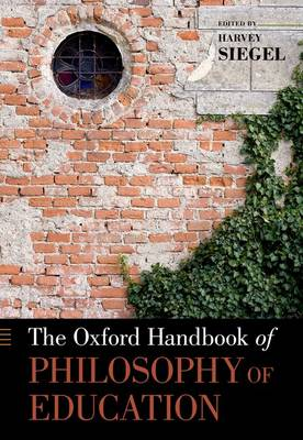 OXFORD HANDBOOK OF PHILOSOPHY OF EDUCATI