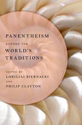 PANENTHEISM ACROSS THE WORLDS TRADITION