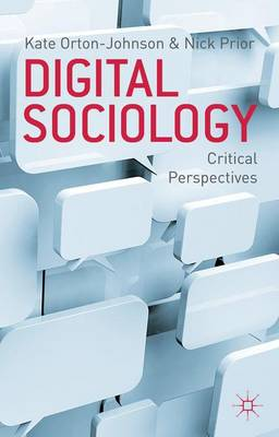 DIGITAL SOCIOLOGY