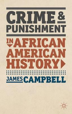 CRIME AND PUNISHMENT IN AFRICAN AMERICAN