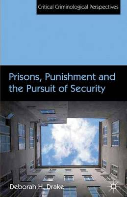 PRISONS, PUNISHMENT AND THE PURSUIT OF S