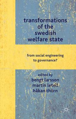 TRANSFORMATIONS OF THE SWEDISH WELFARE S