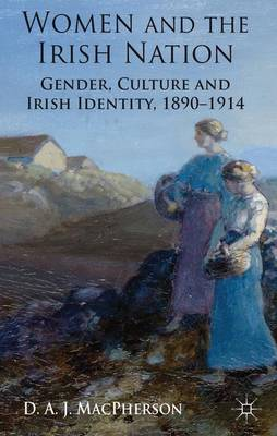 WOMEN AND THE IRISH NATION
