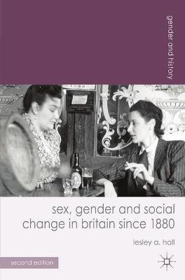 SEX, GENDER AND SOCIAL CHANGE IN BRITAIN