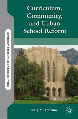 CURRICULUM, COMMUNITY, AND URBAN SCHOOL