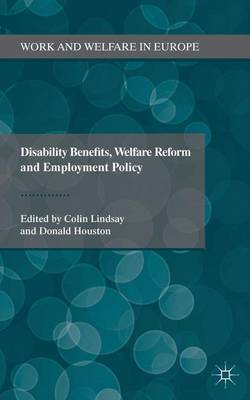 DISABILITY BENEFITS, WELFARE REFORM AND